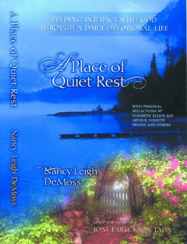 9780802466433: A Place of Quiet Rest: Finding Intimacy with God Through a Daily Devotional Life