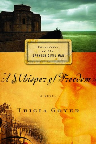 9780802467690: A Whisper of Freedom (Chronicles of the Spanish Civil War Series, Book 3)