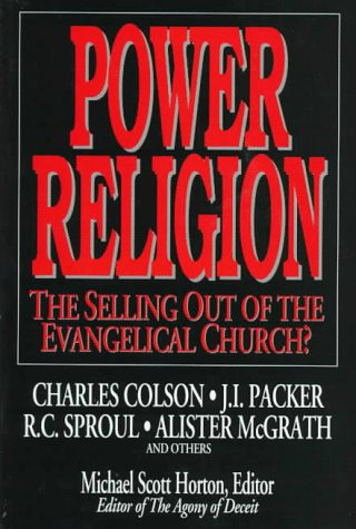 9780802467737: Power Religion: The Selling out of the Evangelical Church?