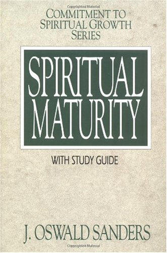 9780802467973: Spiritual Maturity (Commitment To Spiritual Growth)