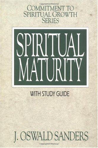 9780802467973: Spiritual Maturity (Commitment To Spiritual Growth)