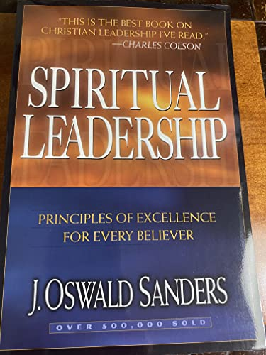 9780802467997: Spiritual Leadership (Commitment To Spiritual Growth)