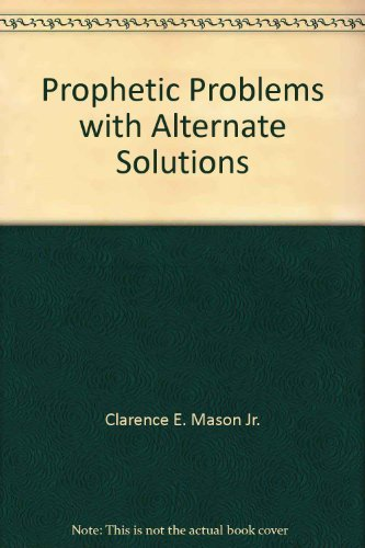 9780802469076: Prophetic Problems with Alternate Solutions