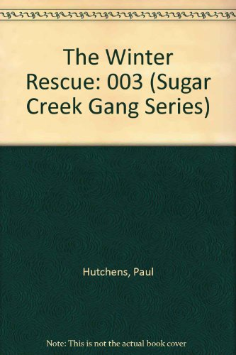 9780802469588 The Winter Rescue Sugar Creek Gang Series