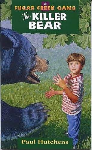 9780802470065: The Killer Bear (Sugar Creek Gang Original Series)