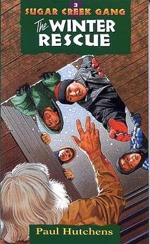 9780802470072: The Winter Rescue (Sugar Creek Gang Original Series)