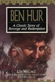 Beispielbild für Ben Hur: A Classic Story of Revenge and Redemption (Christian Epics) zum Verkauf von OwlsBooks