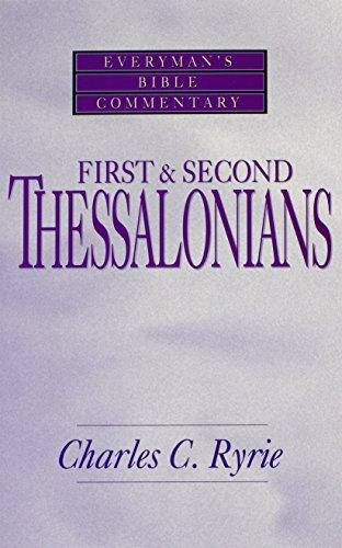 9780802471109: First & Second Thessalonians- Everyman's Bible Commentary (Everyman's Bible Commentaries)