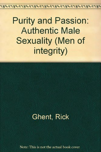 9780802471307: Purity & Passion (Men of Integrity)