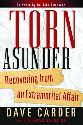 9780802471352: Torn Asunder: Recovering From an Extramarital Affair