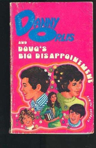 Danny Orlis and Doug's Big Disappointment: Palmer, Bernard