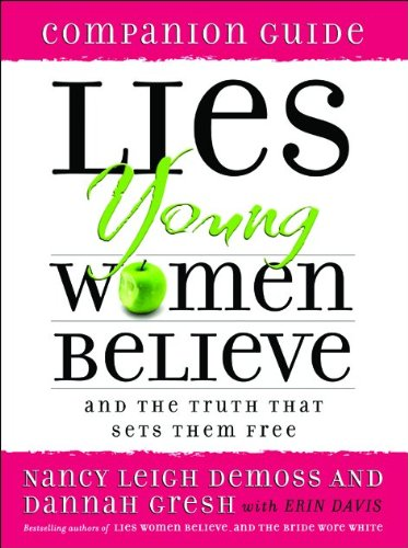9780802472915: Lies Young Women Believe Companion Guide: And the Truth that Sets Them Free