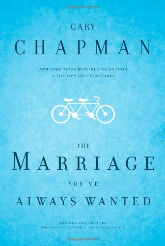 9780802472977: The Marriage You've Always Wanted
