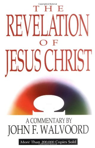 9780802473097: The Revelation of Jesus Christ