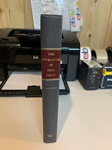 9780802473103: The Revelation of Jesus Christ: A Commentary