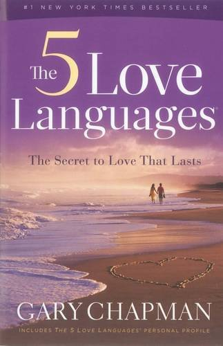 9780802473158: The Five Love Languages: How to Express Heartfelt Commitment to Your Mate