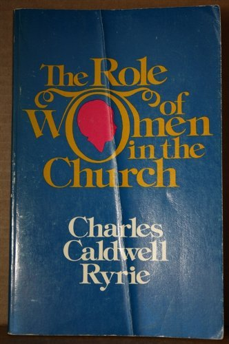9780802473714: The Role of Women in the Church
