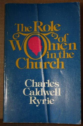 9780802473714: Role of Women in the Church