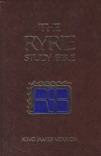 The Ryrie study Bible: King James version : with introductions, annotations, outlines, marginal references, harmony of the Gospels, subject index, ... concordance, maps, and timeline charts (0802474527) by Charles Caldwell Ryrie
