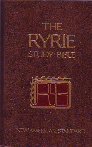 9780802474629: The Ryrie study Bible: New American standard translation : with introductions, annotations, outlines, marginal references, harmony of the Gospels, synopsis ... and timeline charts, and many other help