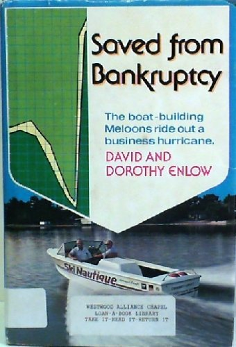 Saved from bankruptcy: The story of the boatbuilding Meloons: Enlow, David R
