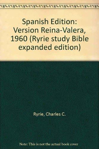 9780802475909: Biblia De Estudio Ryrie/Ryrie Study Bible/Spanish Edition (Ryrie study Bible expanded edition)