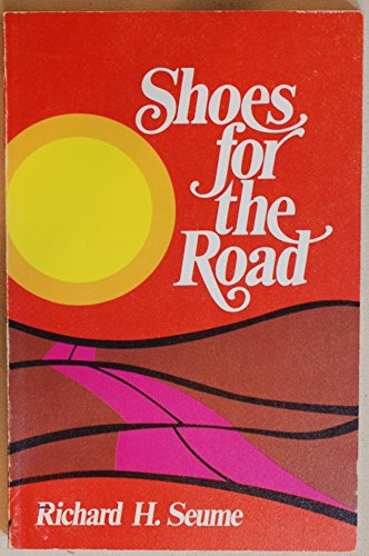 Shoes for the Road: Seume, Richard H