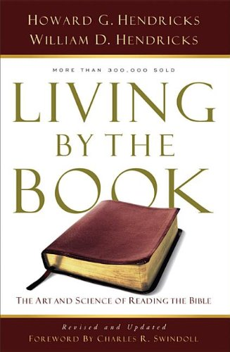 9780802479549: Living by the Book: The Art and Science of Reading the Bible