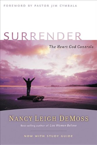 9780802479938: Surrender: The Heart God Controls