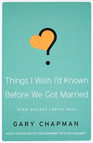 9780802481832: Things I Wish I'd Known Before We Got Married