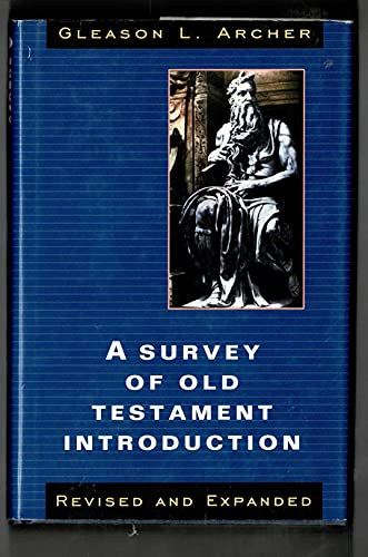 9780802482006: A Survey of Old Testament Introduction