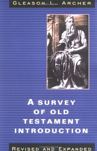 9780802482013: A Survey of Old Testament Introduction