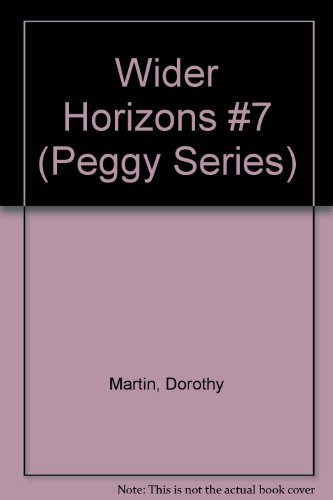 9780802483072: Wider Horizons (Peggy Books #7)