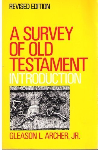 9780802484475: A Survey of Old Testament Introduction