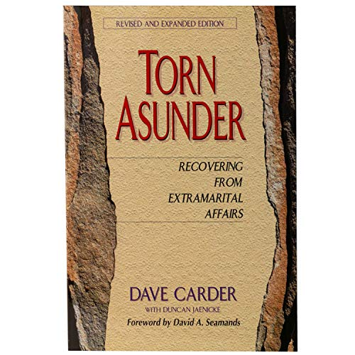 9780802485984: Torn Asunder: Recovering from Extramarital Affairs