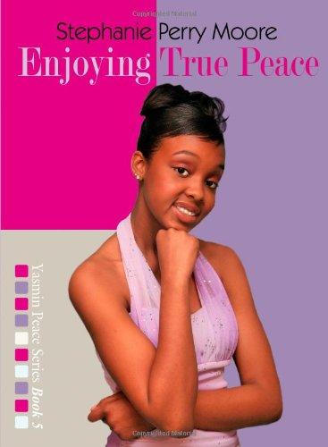9780802486066: Enjoying True Peace (Yasmin Peace Series)