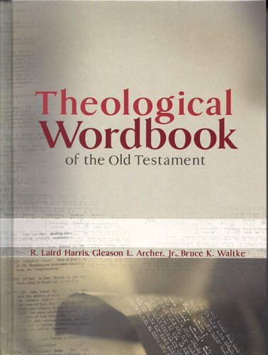 9780802486493: Theological Wordbook of the Old Testament
