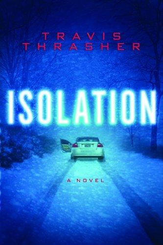 9780802486738: Isolation