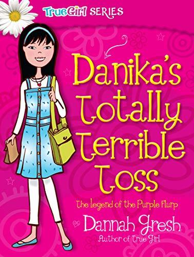 9780802487025: Danika's Totally Terrible Toss (Secret Keeper Girl Fiction)