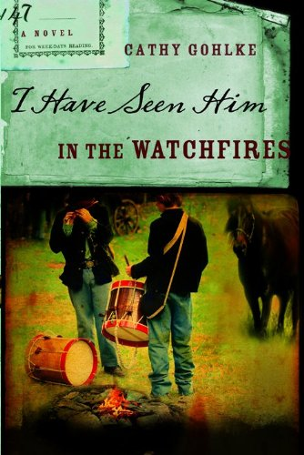 9780802487742: I Have Seen Him in the Watchfires (Civil War Series #2)