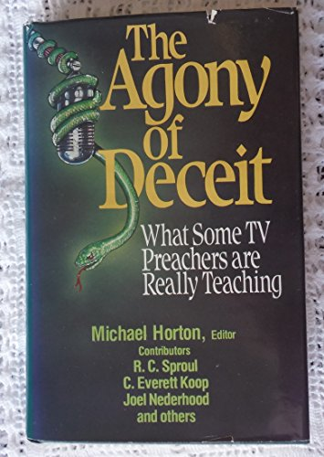The Agony of Deceit: What Some TV: Editor-Michael Horton; Collaborator-C.