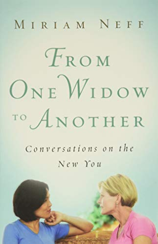 From One Widow to Another : Conversations: Moody Publishing Staff;