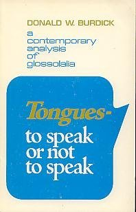 9780802487957: Tongues: To Speak or Not to Speak