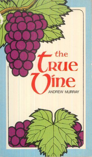 9780802487988: The True Vine