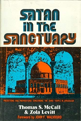Satan in the Sanctuary (0802487998) by Thomas S. McCall; Zola Levitt