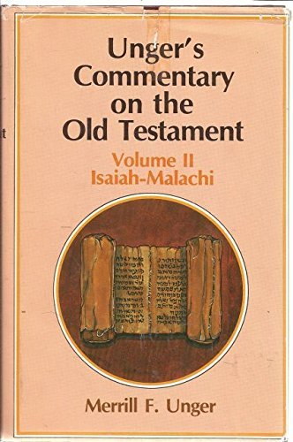 9780802490292: Unger's Commentary on the Old Testament