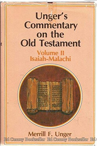 Unger's Commentary on the Old Testament (0802490298) by Merrill Frederick Unger