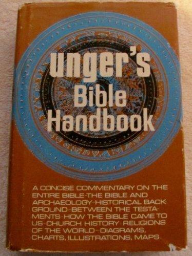 Unger's Bible Handbook (0802490395) by Merrill F. Unger