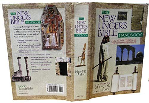 New Unger's Bible Handbook: Unger, Merrill F. F.; Larson, Gary