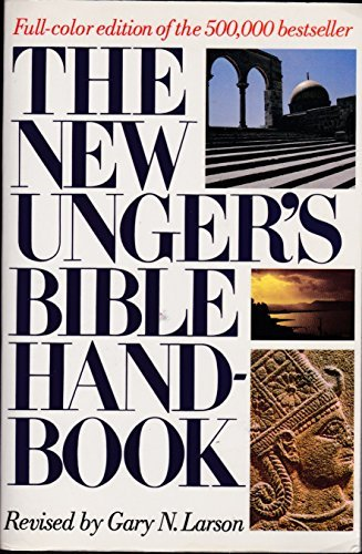 9780802490537: The New Unger's Bible Handbook